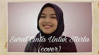 Download Lagu Surat Cinta Untuk Starla - Virgoun (cover by Sheryl Shazwanie)