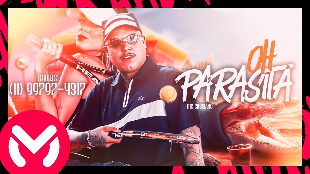 MC Cassiano - Oh Parasita (Videoclipe Oficial) DJ Victor