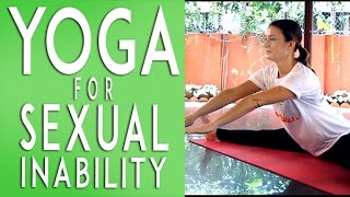 Yoga exercise for sexual problems, erectile dysfunction
