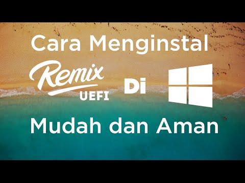 HOW TO : Menginstall Remix OS UEFI/EFI Dengan Baik dan Benar [INDONESIA]