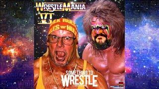 STW #30: Wrestlemania VI