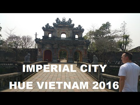 Imperial City Hue Vietnam 2016