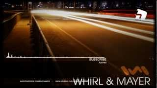 Whirl & Mayer - Streets At Night 2.0