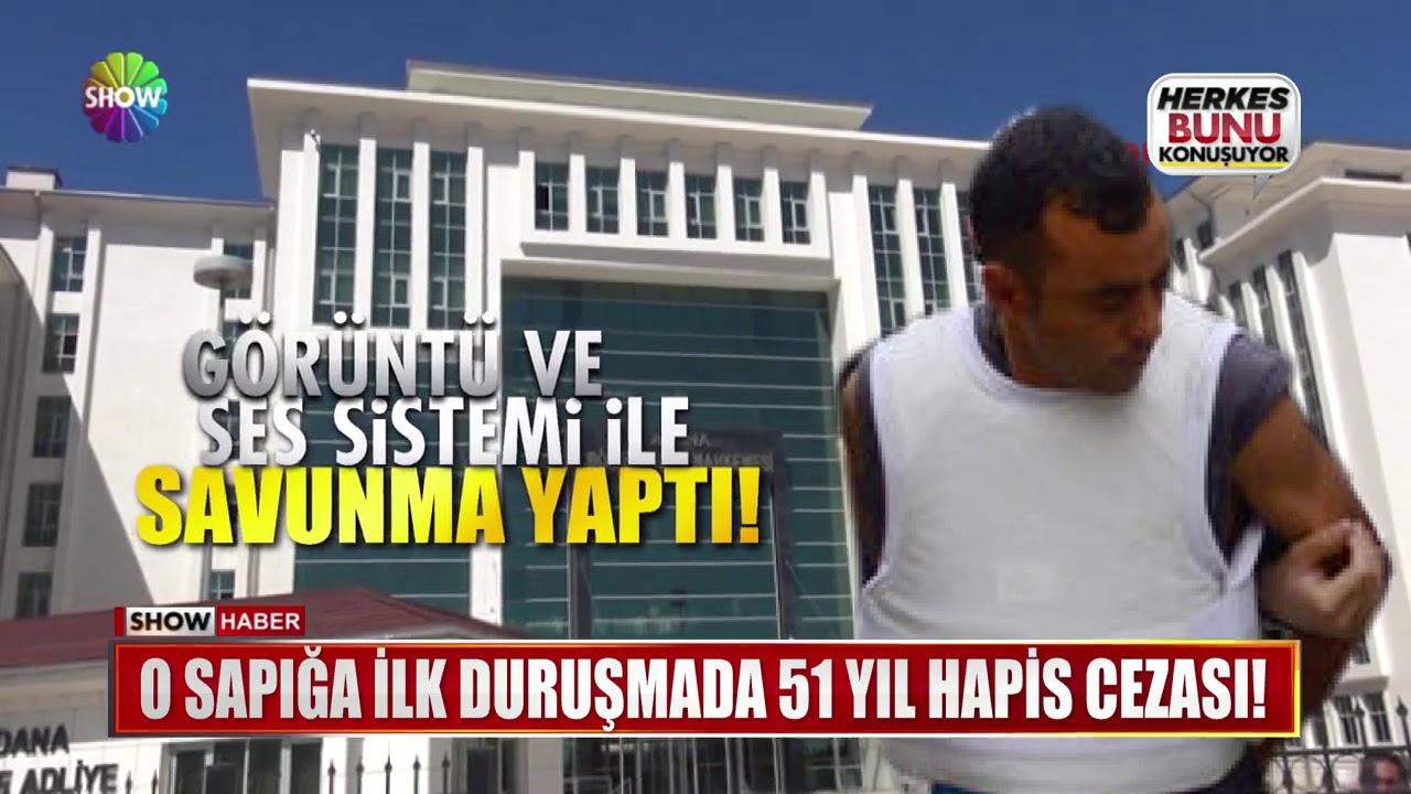 O sapığa ilk duruşmada 51 yıl hapis cezası!