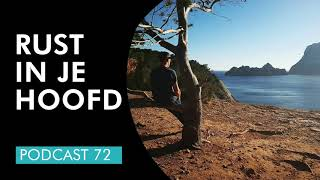 Rust in je hoofd | Master Your Mindset Podcast 72