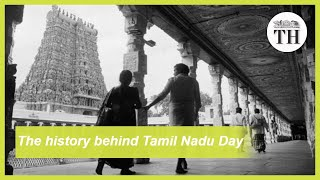 The history behind Tamil Nadu Day