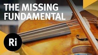 The Phenomenon of the Missing Fundamental