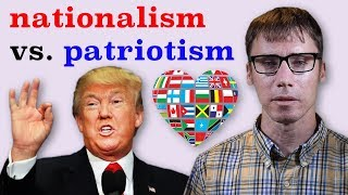 The Difference Between Nationalism and Patriotism
