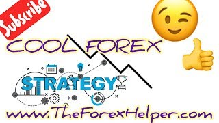 Very Easy, Simple and Cool Forex Strategy - Daily Pips!
