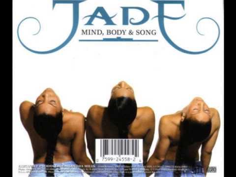 Jade - Mind, Body & Song