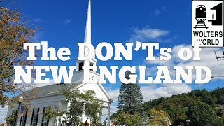 Visit New England - The DON'Ts of Visiting New England Video