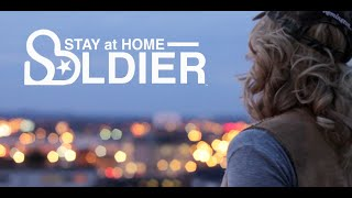 """Stay At Home Soldier"" OFFICIAL VIDEO - Adley Stump"