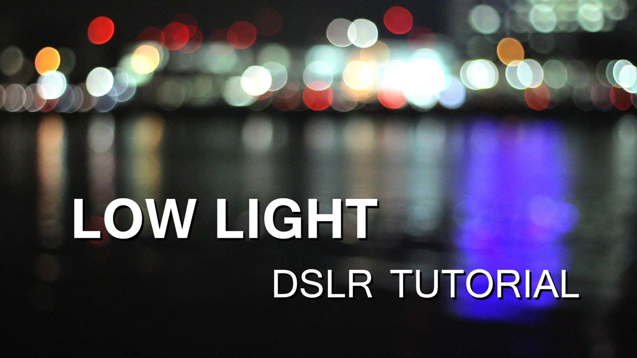 DSLR Tutorial How to shoot in Low Light (at night) u0026 how to reduce noise! - YouTube & DSLR Tutorial: How to shoot in Low Light (at night) u0026 how to reduce ...