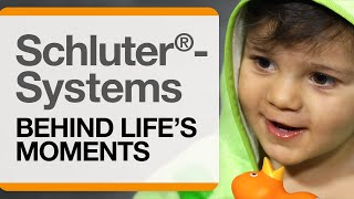 Schluter®-Systems: Behind Life's Moments