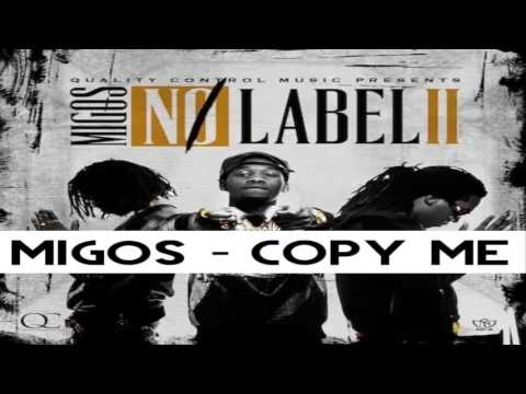 Migos - Copy Me (No Label 2)