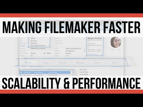 Making FileMaker Faster | Scalability and Performance | FileMaker Videos | FileMaker Video Course