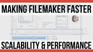 Making FileMaker Faster | Scalability and Performance | FileMa…