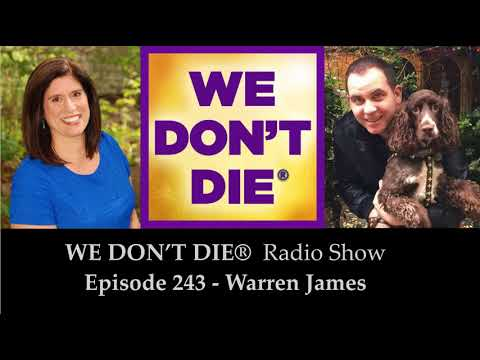 Trance Medium Warren James on We Don't Die Radio