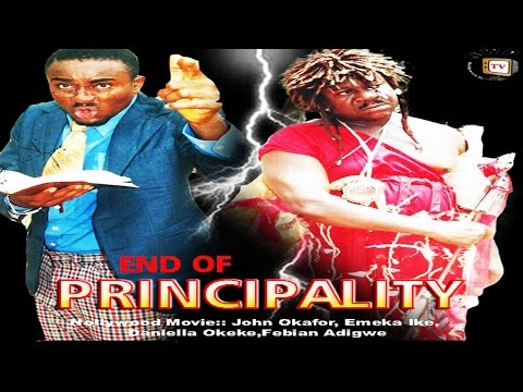 End of Principality    -Nigerian Nollywood Movie