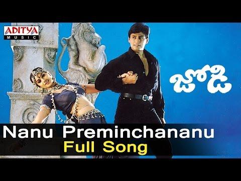 Nanu Preminchananu Full Song ll Jodi Songs ll Prasanth, Simran