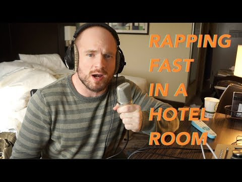 Rapping Fast in a Hotel Room