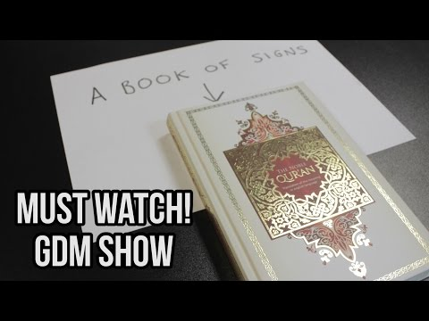 The Book of Signs: There are no scientific miracles in the Qur'an: GDM Show part 2