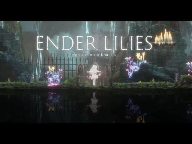 Ender Lilies: Quietus of the Knights [Early Access] - Gameplay PC