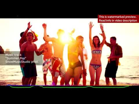 Summer Pop - summer and uplifting background track (Royalty-Free music)