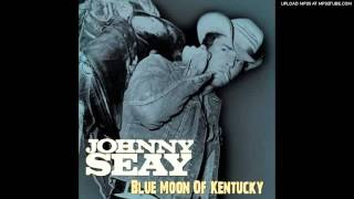 Johnny Seay - My Baby Walks All Over Me