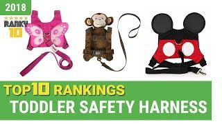 Best Toddler Safety Harness Top 10 Rankings, Review 2018 & Buying Guide
