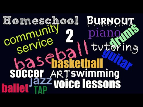 Homeschool Burnout 2:  Extra Curricular Activities