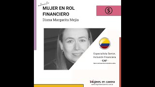 Mujer en Rol Financiero: Diana Margarita Mejía
