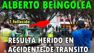ALBERTO BEINGOLEA RESULTO HERIDO EN ACCIDENDE DE TRANSITO 14/12/16