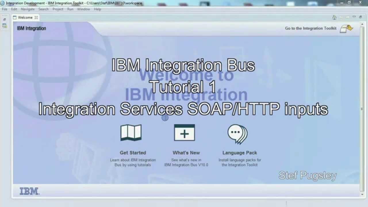 Integration Bus Video Tutorial 1: Integration services (SOAP
