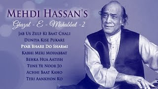 Mehdi Hassan Ghazals Best Romantic Collection Jukebox 2 - Evergreen Romantic Ghazals