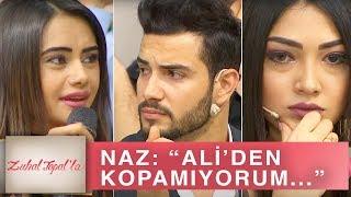 Zuhal Topal'la 216. Bölüm (HD) | Ali'den Naz ve Nurlana ile ilgili Şok Açıklama!