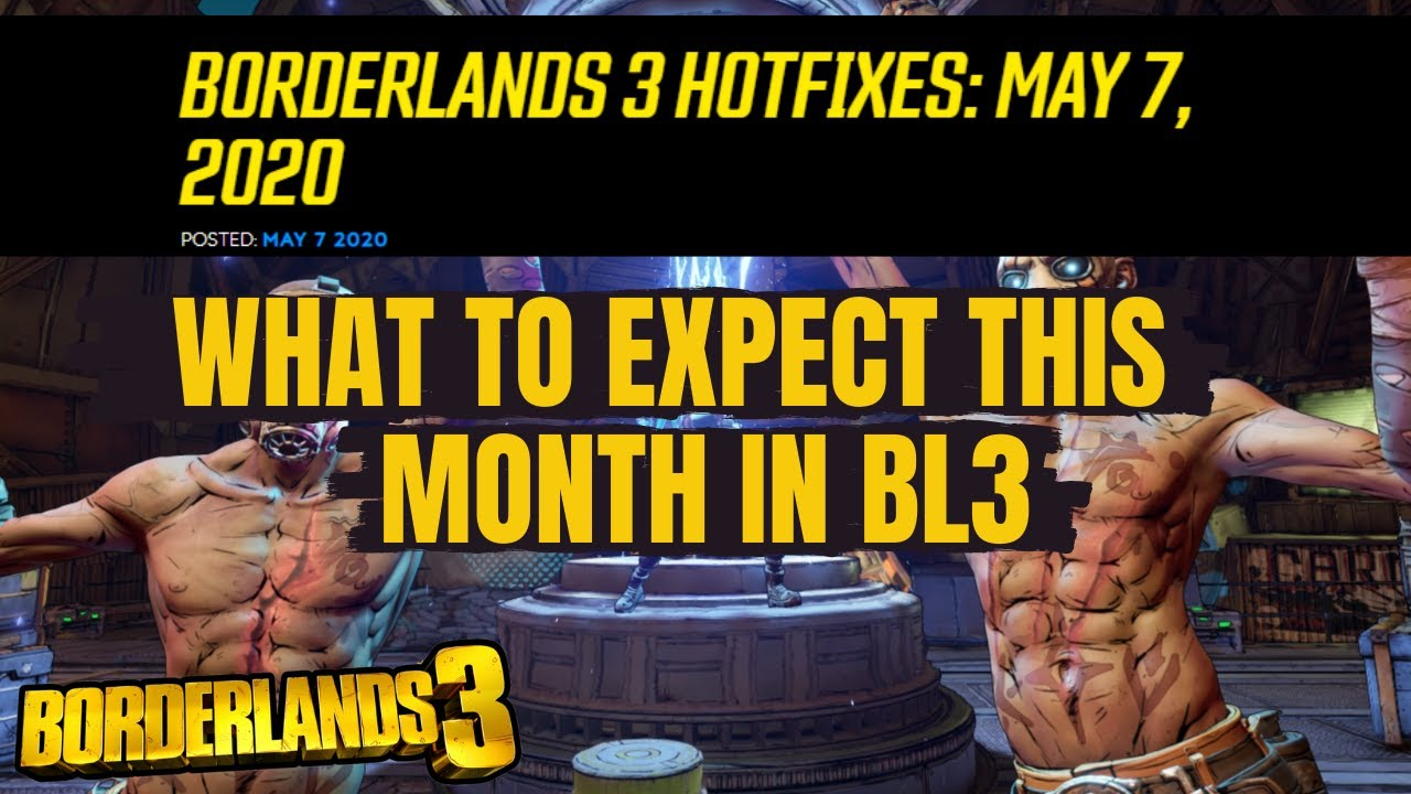 HOTFIXES May 7th Borderlands 3 What To Expect This Month With Mayhem 2.0 thumbnail