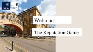 Webinar: The Reputation Game - The art of changing how people see you
