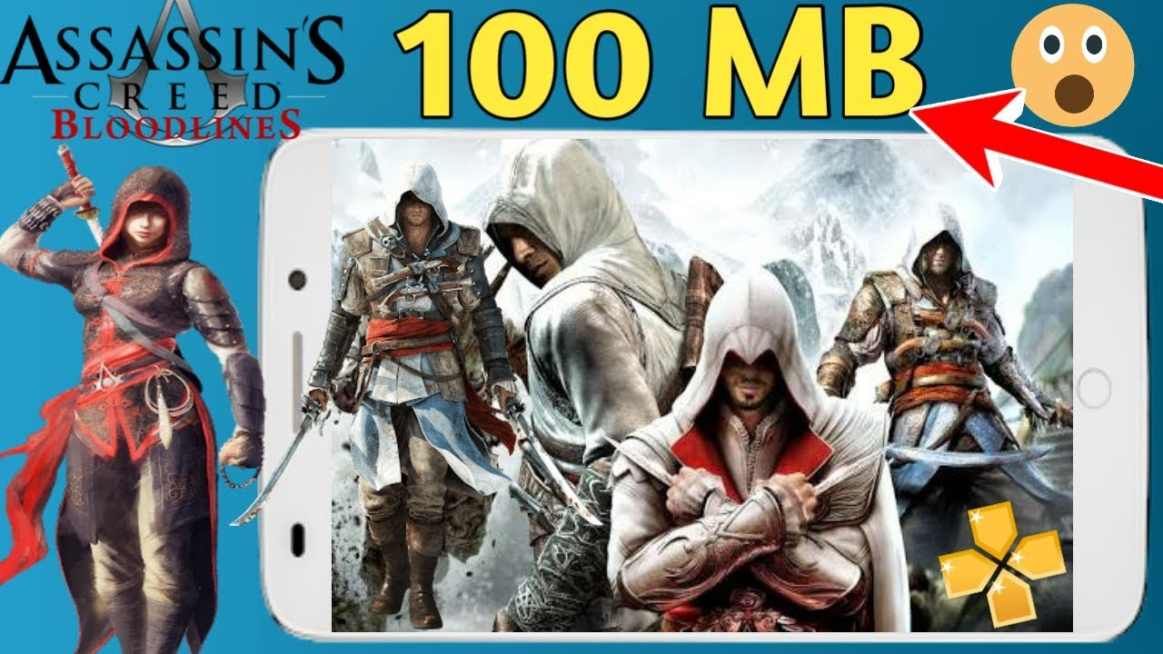 100mb assassin creed bloodlines highly compressed iso
