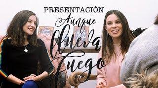 Presentación de AUNQUE LLUEVA FUEGO en MADRID