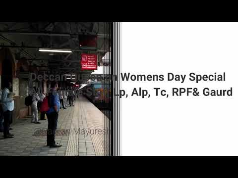 International Womens Day Special 12123 Deccan Queen All Women Staff  & Musical Honking at Karjat Stn
