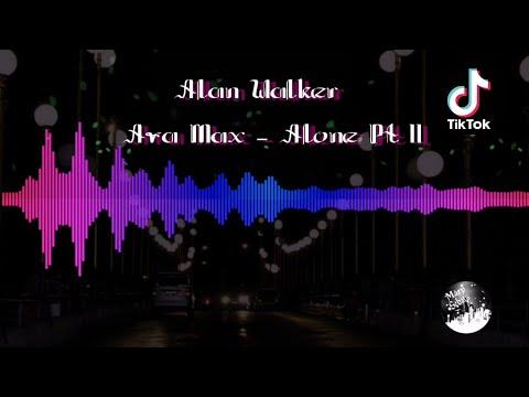 alan-walker-ava-max---alone-pt-ii-(no-copyright)-viral-tiktok