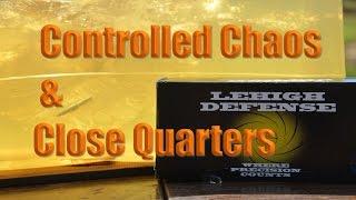 Lehigh Defense 300 Blackout, Testing Controlled Chaos & Close Quarters Ammo