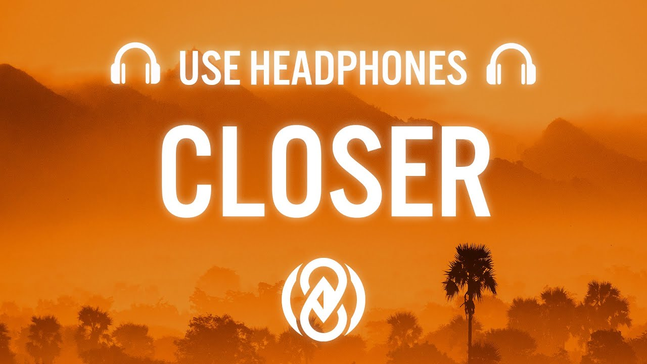 Download The Chainsmokers - Closer ft. Halsey (8D AUDIO) 🎧