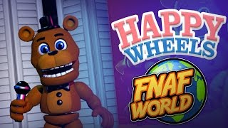 Happy Wheels : Fnaf World