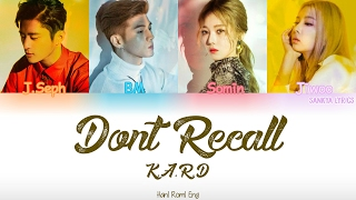 K.A.R.D - Don't Recall (Color Coded) (HAN/ROM/ENG) Lyrics