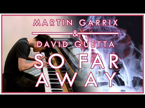 Martin Garrix & David Guetta - So Far Away (feat. Jamie Scott, Romy Dya) (Piano Cover | Sheet Music)