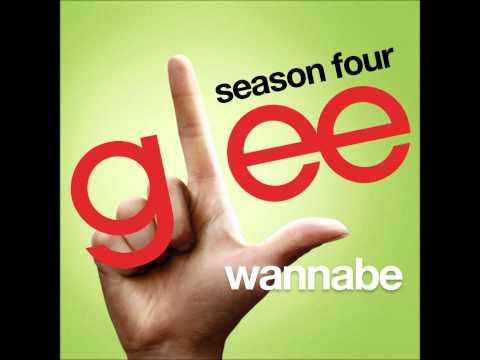 Glee - Wannabe (DOWNLOAD MP3+LYRICS)