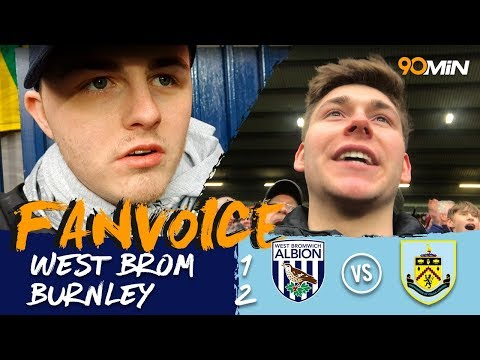 Barnes and Wood put another nail in West Brom's coffin | West Brom 1-2 Burnley | 90min Fanvoice
