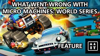 What Went Wrong with Micro Machines: World Series - Feature